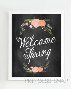 Welcome Spring Chalkboard Style Art Printable  by PrincessSnap, $6.00