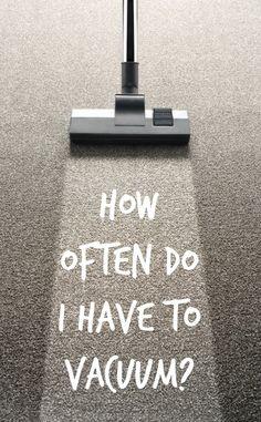 how often to vacuum