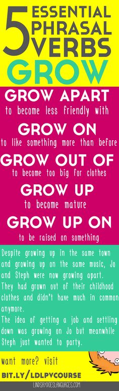 5 Essential Phrasal Verbs: Grow. Struggling to understand and use phrasal verbs…