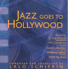 Precision Series Lalo Schifrin - Jazz Goes to Hollywood