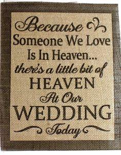 Wedding Sign, Burlap wedding signs, wedding sign, in loving memory wedding sign, wedding sign