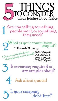Disclosure: I am not trying to recruit you... I am, however, asking that you do some serious research on the direct sales company you are thinking about joining... k? This is the time of year (tax return season) that thousands of peeps join businesses like mine... Here are the top 5 things to consider before you sign up.... (And if you'd like more of my opinion on this topic (LOL!) just ask!) ;)