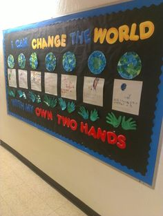 Earth day pre-k bulletin board. I can save the world with my own two hands