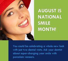 August is National Smile Month