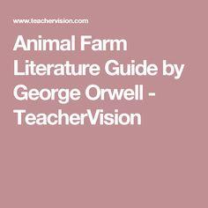 Animal Farm Literature Guide by George Orwell  - TeacherVision