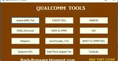 DownloadQualcomm All In One Tool  Feature:  Android eMMC Tool  E-Mate Tool  EMMC48  GNQX_DownLoad  HQXA DL EMMC  HXD  Notepad  QcomDLoder_1.0.6  QMSCR DL EMMCTOOL  Qualcomm QFIL  Smart Phone Upgrade Tool  ToolStudio  File Information:  File Name:Qualcomm All In One Tool  Download Version:v1.0  File type: compressed/Zip File  File Password:Free Without Pass  File Size: 110 MB  Virus status: scanned by Avast security.  Compatibility: For Windows computer.  Download Qualcomm All In One ToolLink…