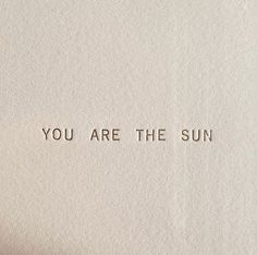 Find images and videos about quotes, sun and words on We Heart It - the app to get lost in what you love. Words Quotes, Wise Words, Me Quotes, Motivational Quotes, Inspirational Quotes, Sayings, Pretty Words, Beautiful Words, Cool Words