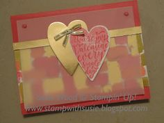A sweet Valentine!  I love this gold accent= Painted with Love DSP!