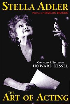 (Applause Books). Stella Adler was one of the 20th Century's greatest figures. She is arguably the most important teacher of acting in American history. Over her long career, both in New York and Holl