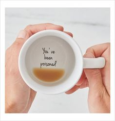"coffee cup gift ""you've been poisoned"""