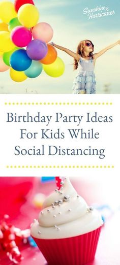 Have fun and celebrate your kids while being safe safe at the same time with these quarantine birthday party ideas!  #birthday #birthdayparty #kidspartyideas