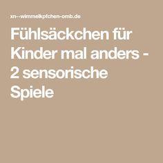 Fühlsäckchen für Kinder mal anders - 2 sensorische Spiele