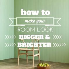 How To Make Your Room Look Bigger And Brighter