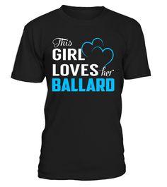 This Girl Love Her BALLARD Last Name T-Shirt #Ballard