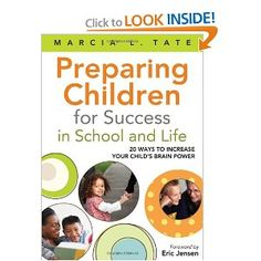 Preparing Children for Success in School and Life: 20 Ways to Increase Your Child's Brain Power.