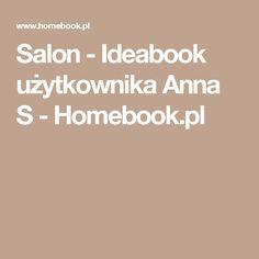 Salon - Ideabook użytkownika Anna S - Homebook.pl