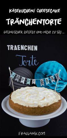 super einfache Tränchentorte / Cheesecake / Käsekuchen zum Angeben ;-) Kommt bei allen sehr gut an! Mit DIY Anleitung für die Washi- Tape Girlande. Perfekt zum Geburtstag! :-)