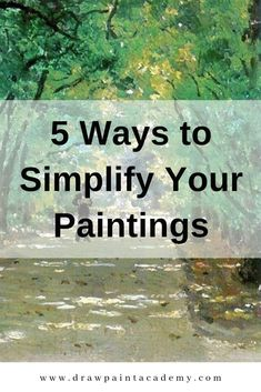 5 Ways to Simplify Your Paintings 5 Ways to Simplify Your Paintings Dagmar Peper d peper How to draw 5 Ways to Simplify Your Paintings Simplification in nbsp hellip Painting techniques Watercolor Painting Techniques, Acrylic Painting Techniques, Watercolour Tutorials, Oil Painting Abstract, Art Techniques, Abstract Art, Painting Trees, Matte Painting, Abstract Portrait