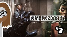 THE DAGGER TO KILL A GOD - DISHONORED 2: DEATH OF THE OUTSIDER #3