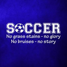 Soccer No Grass Stains No Glory Wall Art Decal Quote Words Lettering Decor - Vinyl Wall Decal - Vinyl Wall Quote - Bedroom Wall Decal Our wall decals are made in the USA with the highest quality, matt