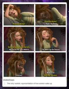 Disney finally shows realistic women… cuz that's me every morning! Haha