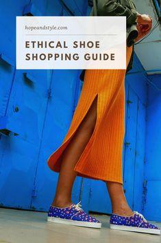 Fast Fashion, Slow Fashion, Ethical Shoes, Ethical Fashion Brands, Fair Trade Fashion, Style Blog, Sustainable Fashion, Style Inspiration, Lifestyle