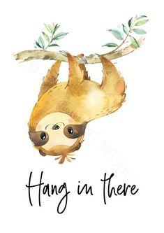 Sloth Prints Set of Sloth Print, Sloth Quote Prints, Cute Sloth Wall Art, Hang in There Sloth Pri