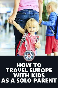 Travel tips for parents, military spouses who want to explore Europe but are…