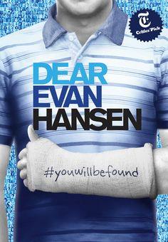 Dear Evan Hansen.  A New Musical by Benj Pasek, Justin Paul, and Steven Levenson, directed by Michael Greif and starring Ben Platt