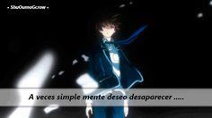 a veces #ShuOumaGcrow #Anime #Frases_anime #frases