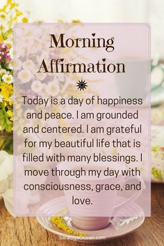 Affirmations are a wonderful way to start your day. They can help you set the tone for how you want your experience to be, and aid you in establishing your intention for the day. Here is a simple morning affirmation to help you begin the day in an optimistic, grounded, and happy place :)