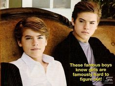 I used to have the biggest crush on these two! Dylan and Cole Sprouse.