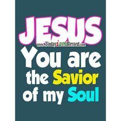 .Jesus is my savior