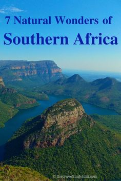 7 Natural Wonders of Southern Africa - Blyde River Canyon in South Africa