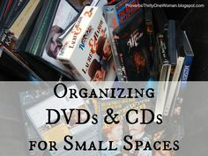 Organizing DVDs and CDs for Small Spaces | Proverbs 31 Woman