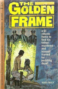 The Golden Frame Pulp Fiction Book, Crime Fiction, Up Book, Book Art, Film Noir Photography, Wolf Book, Pulp Art, Paperback Books, Cover Art