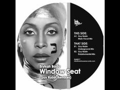 Erykah Badu - Window Seat (Guy Robin Underground Mix)