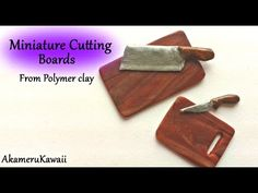 Miniature Cutting boards from polymer clay - Dollhouse miniature tutorial - YouTube