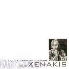 Iannis Xenakis - Musique Électro-Acoustique (CD, Album) at Discogs