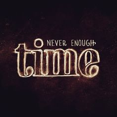 """""""Never enough time.""""__ Hand Lettering by [ts]Christer __ http://www.letteringsupply.com #LetteringSupplyCo."""