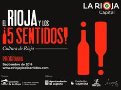 """#Programa 'El Rioja y los 5 Sentidos 2014' Cada año, la Consejería de Agricultura, Ganadería y Medio Ambiente organiza """"El Rioja y los 5 sentidos"""", un certamen que aglutina distintas actividades con el objetivo de difundir la #cultura del #vino de #Rioja. (Ver programación en el siguiente enlace)."""