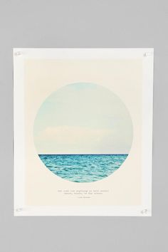tina crespo for society6 salt-water cure print (via urbanoutfitters.com) $24  |  the cure for anything is salt water. sweat, tears or the ocean. —isak dinesen