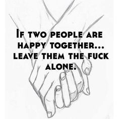 If two people are happy together. leave them the fuck alone. Pride Quotes, Lgbt Quotes, Sad Quotes, Inspirational Quotes, Anti Religion, Religious People, Qoutes About Love, Lgbt Love, Christian Memes