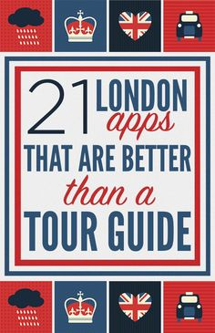 21 Apps That Will Change The Way You Look At London