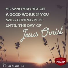 NKJV Verse of the Day: Philippians 1:6  GOD #faith #family #bemore - edwhite.iamlimu.com