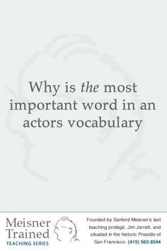 Why is the most important word in an actors vocabulary