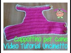 Tutorial Uncinetto: come si fa un cappottino per Chihuahua. - YouTube