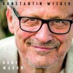 Albumcheck   Konstantin Wecker: Ohne Warum