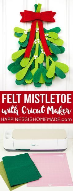 These adorable felt mistletoe bundles are a quick, easy, and inexpensiveaddition to your holiday decor! Make your own DIY Christmas decorations with the Cricut Maker machine!  via @hiHomemadeBlog #CricutMade #CricutMaker @Cricut
