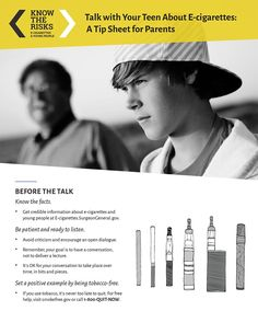 """""""Talk with Your Teen About E-cigarettes: A Tip Sheet for Parents"""" (Source: U. Department of Health and Human Services) Math Test, Peer Pressure, Human Services, Do You Know What, Young People, Talking To You, Psychology, Encouragement, Psicologia"""